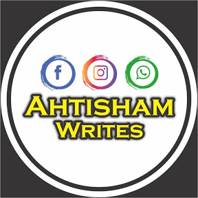 Ahtisham Writes