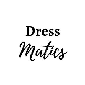 Dress Matics
