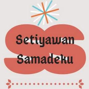Setiyawan Samadeku