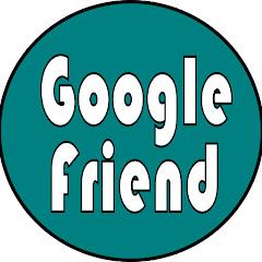 Google Friend
