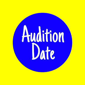 Audition Date