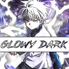 【Glowy Dark】