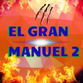EL GRAN MANUEL 2