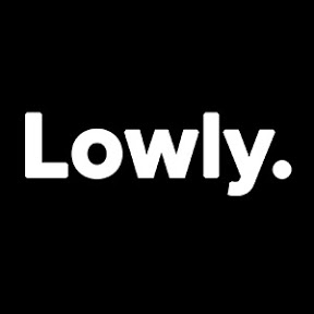 Lowly.