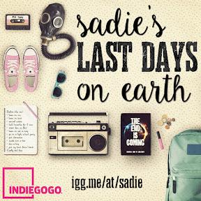 Sadies Last Days IndieGoGo Campaign