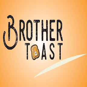 Brother Toast