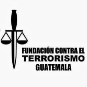 Fundación Contra el Terrorismo Guatemala