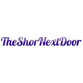 The Shor Next Door