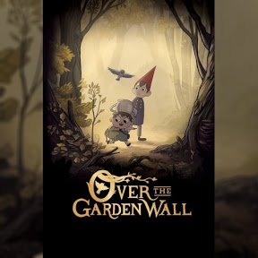 Over The Garden Wall - Topic