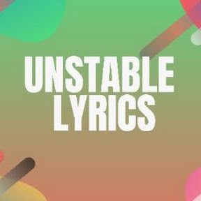 Unstable Lyrics