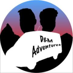 D&M Adventures