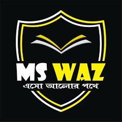 MS WAZ
