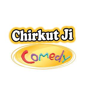 Chirkut Ji Comedy