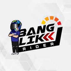 BANG-LIK RIDER