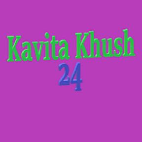 Kavita Khush 24