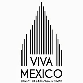 VIVA MEXICO - Rencontres cinématographiques
