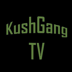 KushGang TV