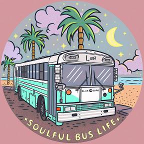 Soulful Bus Life