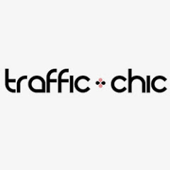 TRAFFIC-CHIC
