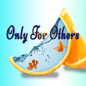 Only For Others