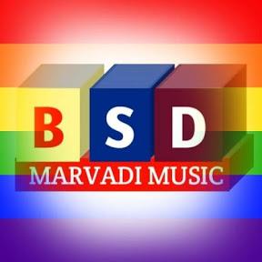 BSD MARWADI MUSIC