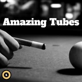 Amazing Tubes