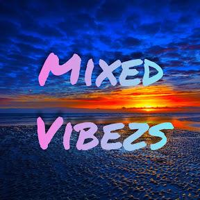 Mixed-Vibezs