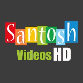 Santosh Videos HD