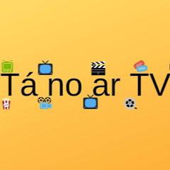 Tá no ar TV