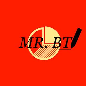 MR. BT