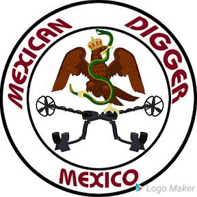 MEXICAN DIGGER