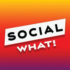 Social What!