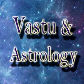 Vastu & Astrology