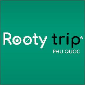 Rooty Trip Phú Quốc