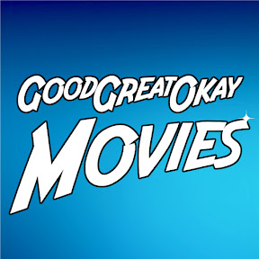 GoodGreatOkayMovies
