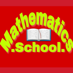 Mathematics School