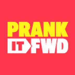 Prank It FWD