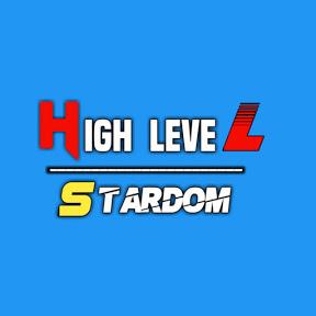 High Level STARDOM