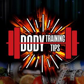 Body Training Tips
