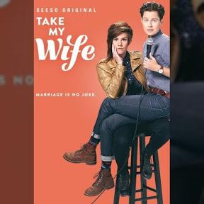 Take My Wife - Topic