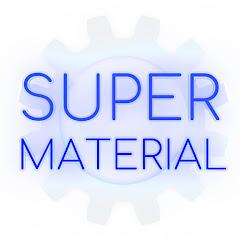 SUPER MATERIAL