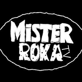 Mister Roka