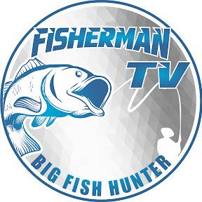 Fisherman TV BIG FISH HUNTER