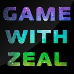 Game With Zeal