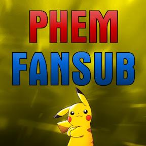 Phem Fansub