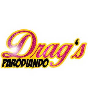 DRAGS PARODIANDO