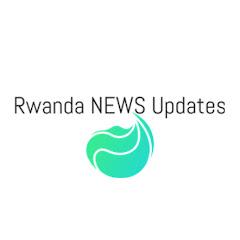 Rwanda NEWS Updates
