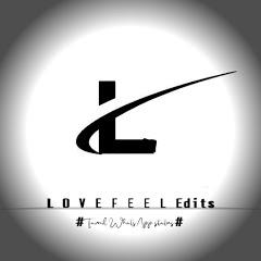 L O V E_ F E E 3.0_Edits