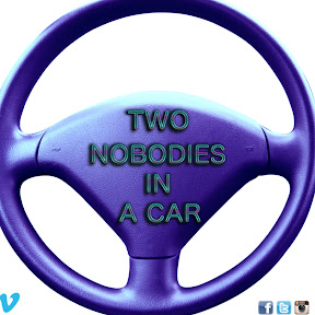 Two Nobodies in a Car