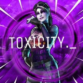 TOXICITY ._